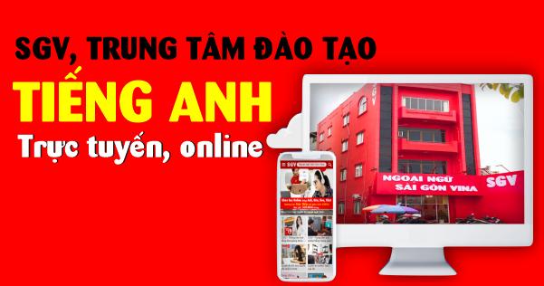 SGV, Trung tâm dạy tiếng Anh trực tuyến, online